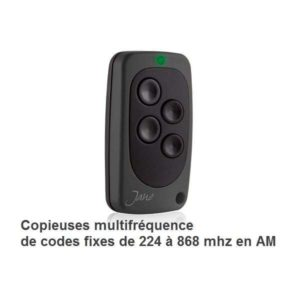 Copieuses multifréquence de 224 à 868 mhz CODES FIXES en AM